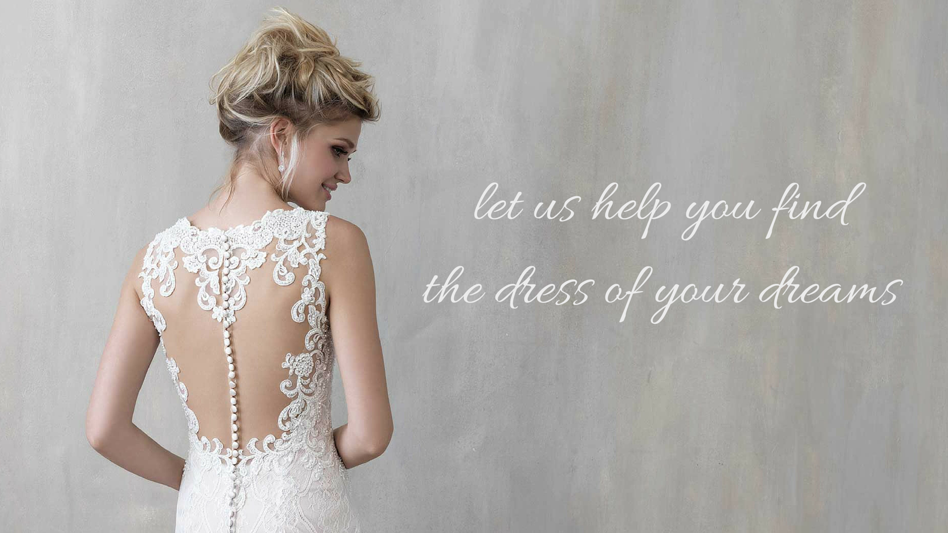 let-us-help-you-find-the-dress-of-your-dreams